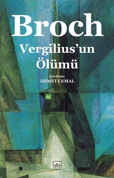Vergilius'un Ölümü, Hermann Broch, Çeviri: Ahmet Cemal, İthaki Yayınları