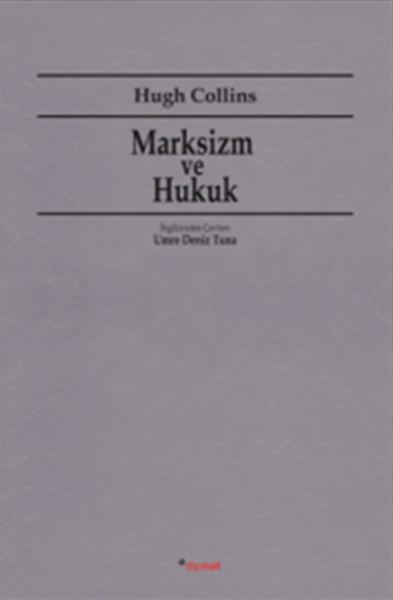 Marksizm ve Hukuk, Hugh Collins, Çeviri: Umre Deniz Tuna, Dipnot Yayınları
