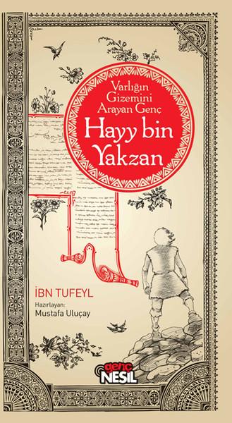 hayy bin yakzan Etiketler: hay bin yakzan çizgi geyik çigi film islam ibretlik  felsefeci i̇bni tüfeyl'in  hayy bin yakzan adlı romanından senaryolaştırılmıştır.