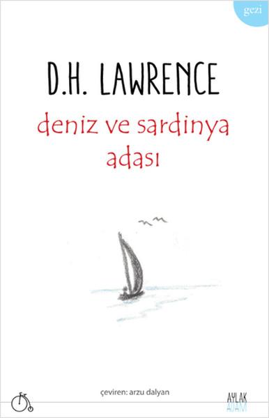 Deniz ve Sardinya Adası, D.H. Lawrence, Çeviri: Arzu Dalyan, Aylak Adam Yayınları