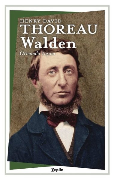 Walden, Henry D. Thoreau