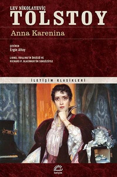 Anna Karenina, Lev Nikolayeviç Tolstoy, Çeviri: Ergin Altay, İletişim Yayınları