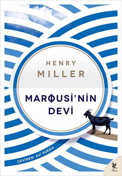Marousi'nin Devi, Henry Miller, Çeviri: Avi Pardo, Siren Yayınları