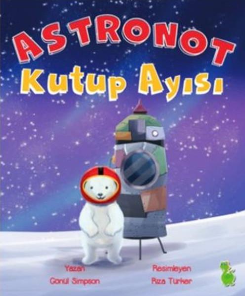 astronot kutup ayısı kitabı ile ilgili görsel sonucu