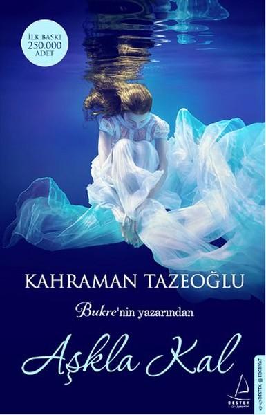 Aşkla Kal Kahraman Tazeoğlu  kitapnl
