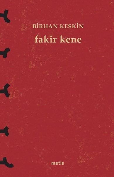 Fakir Kene, Birhan Keskin, Metis Yayınları