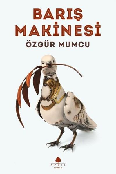 Barış Makinesi, Özgür Mumcu, April Yayıncılık