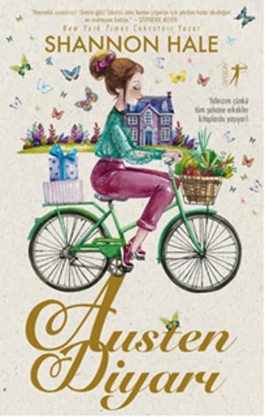 Kitap Esintisi Kitap Yorumu Austen Diyarı Shannon Hale
