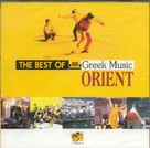 The Best Of Greek Music Orient