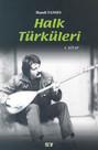 Halk Türküleri 4