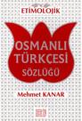 Etimolojik Osmanlı Türkçesi Sözlüğü