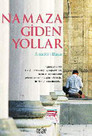 Namaza Giden Yollar