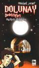 Dolunay Dedektifleri 3 - Mumya Dükkanı