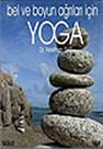 Bel ve Boyun Agrilari Için Yoga