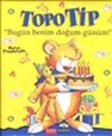 Topo Tip - Bugün Benim Doğum Günüm