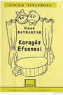Karagöz Efsanesi - S.Bayraktar