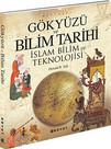 Gökyüzü ve Bilim Tarihi - İslam ve Bilim Tekonolojisi