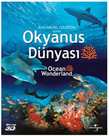 Oceans Wonderland 3D - Okyanus Dünyasi 3 Boyutlu