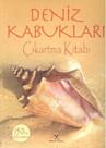 Deniz Kabukları Çıkartma Kitabı