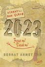 2023 - Fırsat mı? Tuzak mı?