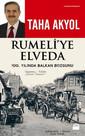 Rumeli'ye Elveda: 100. Yılında Balkan Bozgunu
