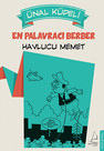 En Palavracı Berber: Havlucu Memet