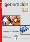 Generacin 3.0 A1 Cuaderno de actividades (Çalışma Kitabı) İspanyolca Temel Seviye