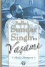 Sadhu Sundar Singh'in Yaşamı