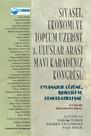 Siyaset Ekonomi ve Toplum Üzerine 3. Uluslararası Mavi Karadeniz Kongresi: Uyuşmazlık Çözümü İşbir