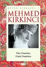 Mehmed Kırkıncı Bütün Eserleri - 5: Fikir Damlaları - Gönül Damlaları