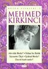 Mehmed Kırkıncı Bütün Eserleri - 2: Alevilik Nedir? - İslam'da Birlik - Siyasette Ölçü - İçtihad Ned