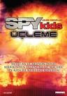 Spy Kids Trilogy - Çılgın Çocuklar Üçleme