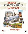 Anadol ile Pekin'den Paris'e 16.000 Km
