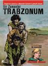 Bir Zamanlar Trabzonum