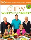 The Chew: What's for Dinner? : Food. Life. Fun