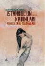 İstanbul'un Kadınları - Sahnelerin Sultanları