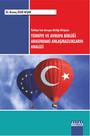 Türkiye'nin Avrupa Birliği Girişimi Türkiye ve Avrupa Birliği Arasındaki Anlaşmazlıkların Analizi