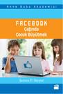 Facebook Çağında Çocuk Büyütmek