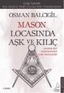 Mason Locasında Aşk ve Kılıç