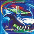 En İyileriyle Sufi
