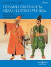Osmanlı Ordusunda Nizam-ı Cedid 1793 - 1826