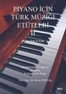 Piyano İçin Türk Müziği Etütleri 2