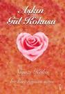 Aşkın Gül Kokusu - Bir Kürt Romanı Serisi