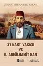 31 Mart Vakası ve 2. Abdülhamid