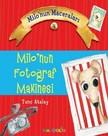 Milo'nun Maceraları 4-Milo'nun Fotoğraf Makinesi