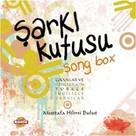 Şarkı Kutusu-Song Box