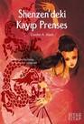 Shenzen'deki Kayıp Prenses