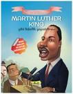 Martin Luther King Gibi Liderlik Yapabilirsin-Tarihte İz Bırakanlar