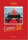Cannes Film Festivalinde 50 Yıl