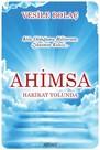 Ahimsa-Hakikat Yolunda